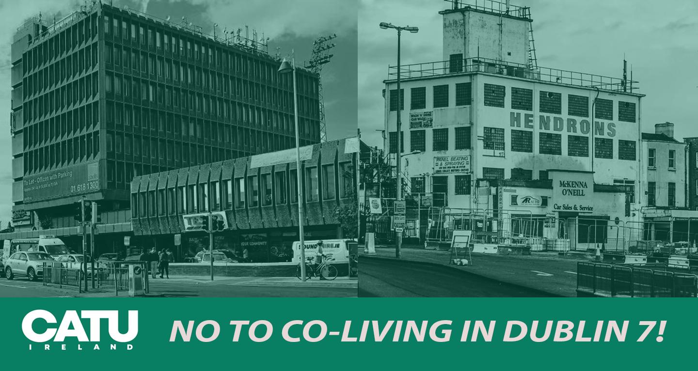 Dublin Community Tenants Union Resist Co-living Plans